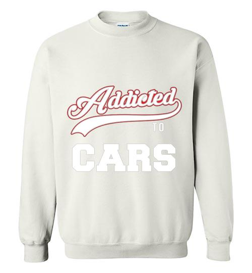 Addicted To Cars Baseball Style Crewneck Sweatshirt
