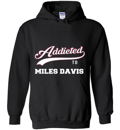 Addicted To Miles Davis Baseball Hoodie