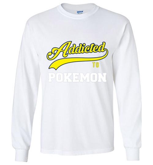 Addicted To Pokemon Baseball Style Unisex Long Sleeve Shirt