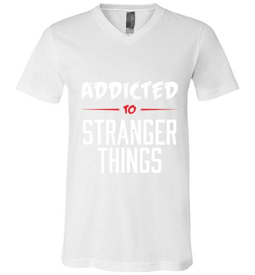 Addicted To Stranger Things Men V Neck Shirt