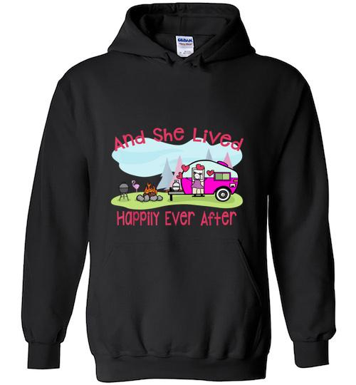 And She Lived Happily Ever After Love Camping Camp Hoodie