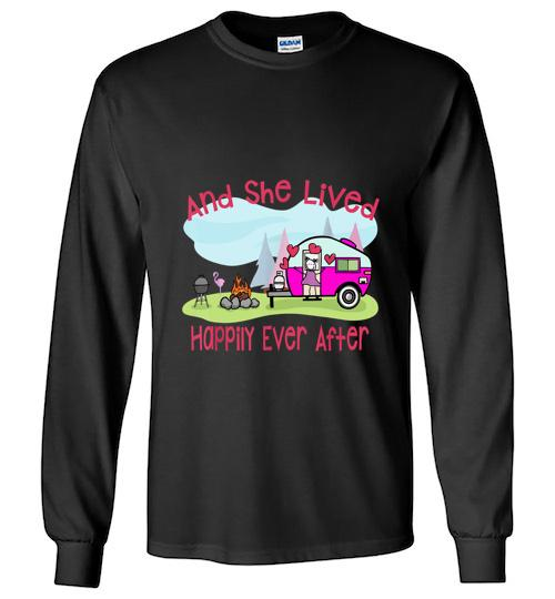 And She Lived Happily Ever After Love Camping Camp Unisex Long Sleeve Shirt