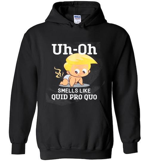 Anti Trump Baby Quid Pro Quo Impeachment Hoodie