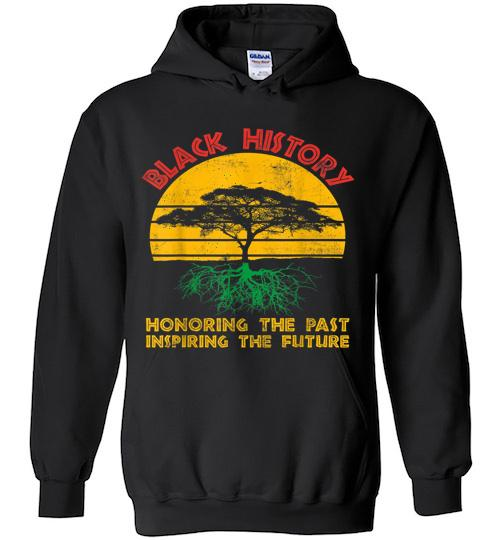 Honoring Past Inspiring Future Black History Month Gifts Hoodie