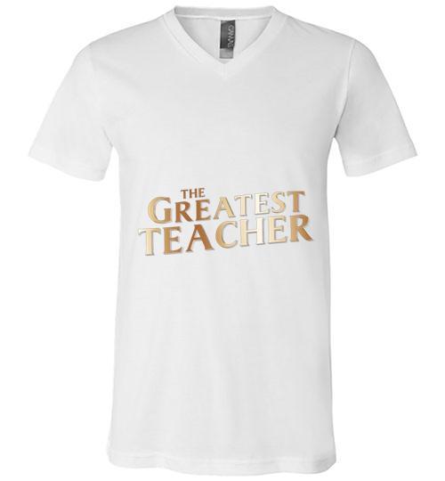 The Greatest Teacher Men V Neck Shirt